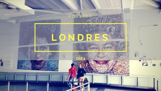 Viagem a Londres – Dia1