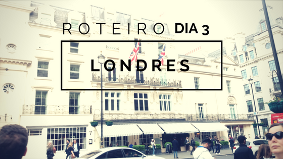 Londres – Dia3