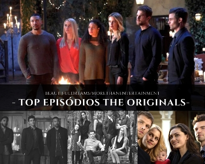 "Top 15 Episódios ""The Originals"""