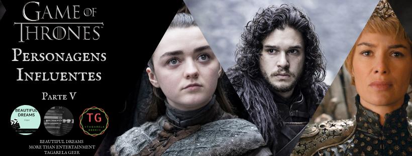 Game of Thrones – Personagensinfluentes